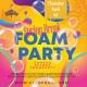 End of Spring Break Foam Party