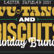Easter Wu-Tang and Biscuits
