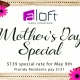 Aloft Mother's Day Special