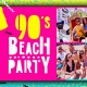 90's Beach Party