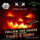 Follow The Smoke - Freaks & Geeks!!!! Halloween Edition