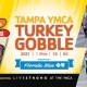 2021 Tampa YMCA Turkey Gobble presented by Florida Blue
