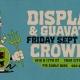 Displace w/ Guavatron at Crowbar