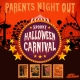 Parents Night Out Halloween Party
