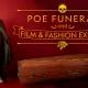 Edgar Allan Poe Funeral, Film & Fashion Exhibit (extended!)