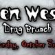 Zen West Halloween Horror Drag Brunch- Sunday 10/3
