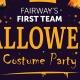 First Team VIP Dress-Up Halloween Event