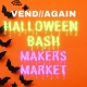 October Halloween Bash Makers Market