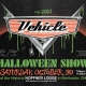 The Vehicle Halloween Show!