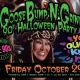 GooseBump 'N' Grind - 90s Halloween Party