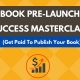 Book Pre-Launch Success Masterclass: Get Paid To Publish — Tulsa