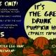 It's The Great Drunk Pumpkin Hunt, Cypress Taphouse