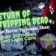 Return of the Stripping Dead: A Halloween Horror Burlesque Show