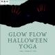 Glow and Flow Halloween Yoga