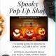 Pre-Halloween Pop Up Shop
