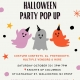 1ST ANNUAL HALLOWEEN PARTY POP UP