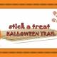 Stick-a-Treat Halloween Trail