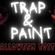 Trap And Paint Halloween Edition