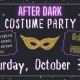 HALLOWEEN AFTER DARK ADULT COSTUME PARTY (18+)