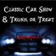 Classic Car Show and Trunk or Treat