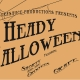 Heady Halloween @ 831 S. Cooper