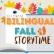 Bilingual Fall Storytime / Bilingual Cuentos en Otoño