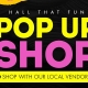 Holiday Pop Up Shopping