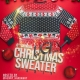 6th Annual Ugly Christmas Sweater Party!