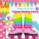 PAJAMA SKATE PARTY at STARDUST!