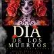 Dia de Los Muertos/Halloween