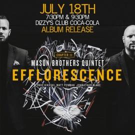 Mason Brothers Quintet - 'Efflorescence' Album Release