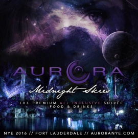 AURORA NYE 2016 – Midnight Skies