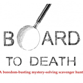 Board To Death Murder Mystery Scavenger Hunt