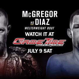 WATCH UFC 200 DIAZ vs MCGREGOR (THE REMATCH) AT GAMETIME!