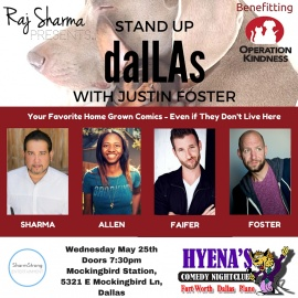 Raj Sharma Presents....Stand Up dalLAs Benefitting Operation Kindness