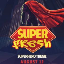 Super Fresh at Royale | 8.12.16 | 10:00 PM | 21+
