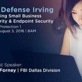 Digital Defense Irving: Understanding Cyber Security & Endpoint Security