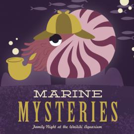 Family Night: Marine Mysteries!