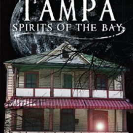 Tampa Ghost Stories: A Nightmare on Franklin Street