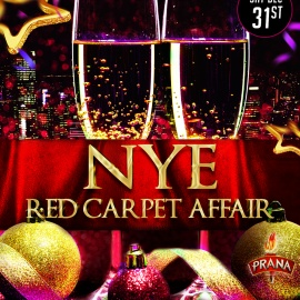 Red Carpet Affair NYE 2017 at Club Prana