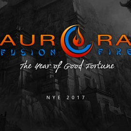 Aurora New Years Eve: Fusion & Fire