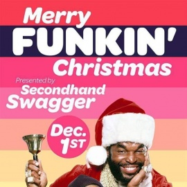 Merry Funkin' Christmas feat. Secondhand Swagger at Venkman's