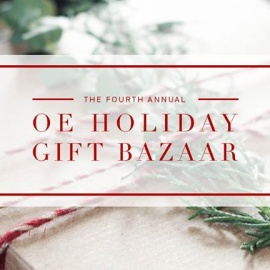 The Fourth Annual OE Holiday Gift Bazaar