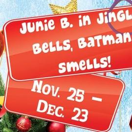 Junie B. in Jingle Bells, Batman Smells!