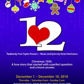 Twelve by Fran Powers. Music and Lyrics by Terez Hartmann