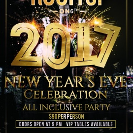 New Year's Eve 2017 VIP Party at The Rooftop on 6th