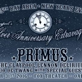 Primus at Fox Theater - New Year's Eve!