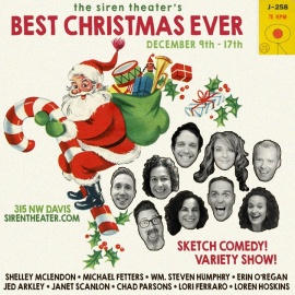 The Siren Theater's Best Christmas Ever! Dec. 9-17