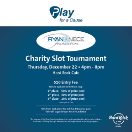 Ryan Nece Foundation Charity Slot Tournament