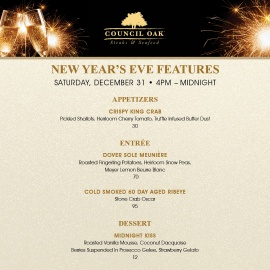New Year's Eve Features at Council Oak Steaks & Seafood